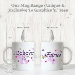 I Believe in Fairies Fun Quote Printed on Quality 11oz White Ceramic Mug with Fairy Butterflies