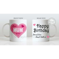 Best Mum Ever Quote in Heart Design, Personalised Birthday Gift for Mum Mug with Lots of Love