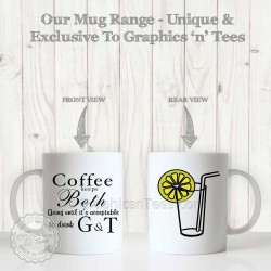 Personalised Gin & Tonic Coffee Until it's Acceptable to Drink G & T Fun Quote Printed on Quality 11oz Ceramic Mug - Ideal Gift