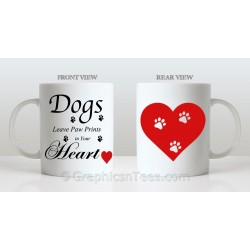 Dogs Leave Paw Prints in Your Heart, Idea Gift for Dog Lovers Printed on Quality 11oz Mug