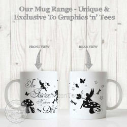 The Fairies Made Me Do It Funny Humorous Quote Printed on 11oz Mug with Fairy & Butterfles