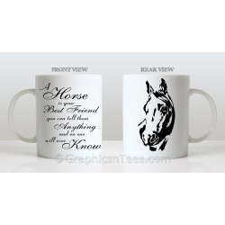 A Horse is Your Best Friend Equestrian Quote Printed on Quality Ceramic Smooth White 110z Mug with Horse Design
