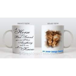 A Horse is Your Best Friend Personalised Horse Mug With Your Own Picture Printed on Quality 11oz Mug