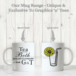 Personalised Gin & Tonic G & T Fun Quote Printed on Quality 11oz Ceramic Mug - Ideal Gift
