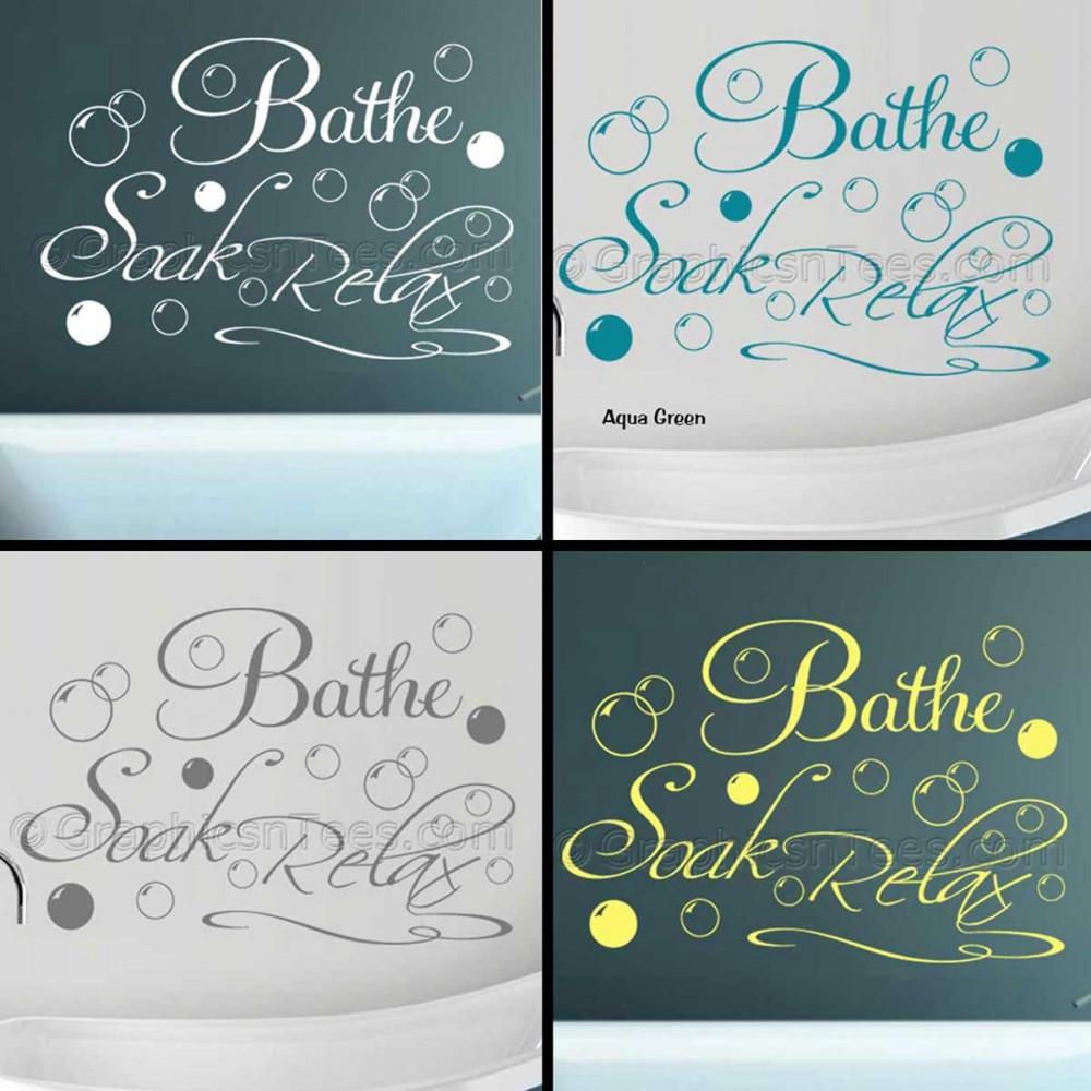 Bathe Soak Relax Bathroom Wall Art Sticker Quote Vinyl Mural Decor Decal  With Bubbles