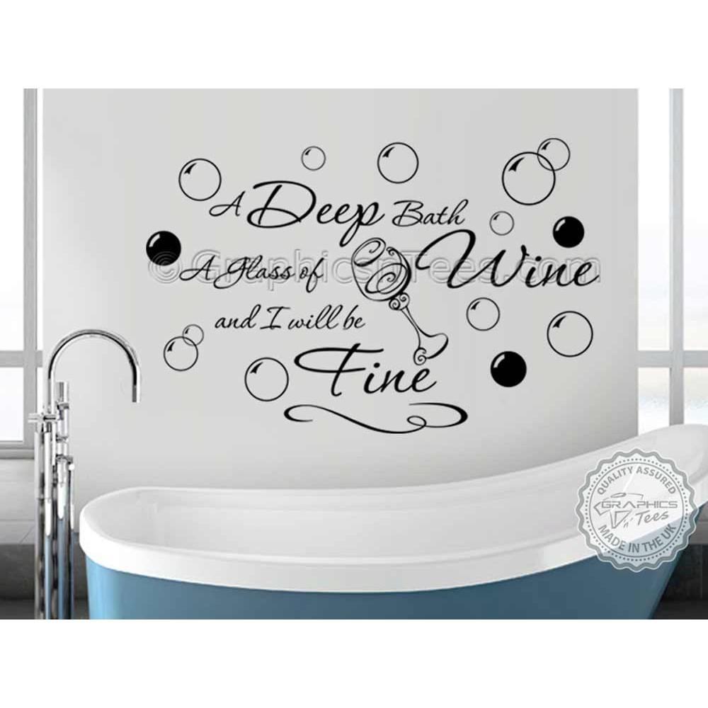 Bathroom Wall Art Quotes: Bathroom Wall Sticker Quote, Deep Bath Glass Of Wine Decor