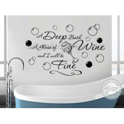 Bathroom Wall Sticker Quote, Deep Bath Glass of Wine Decor Decal with Bubbles