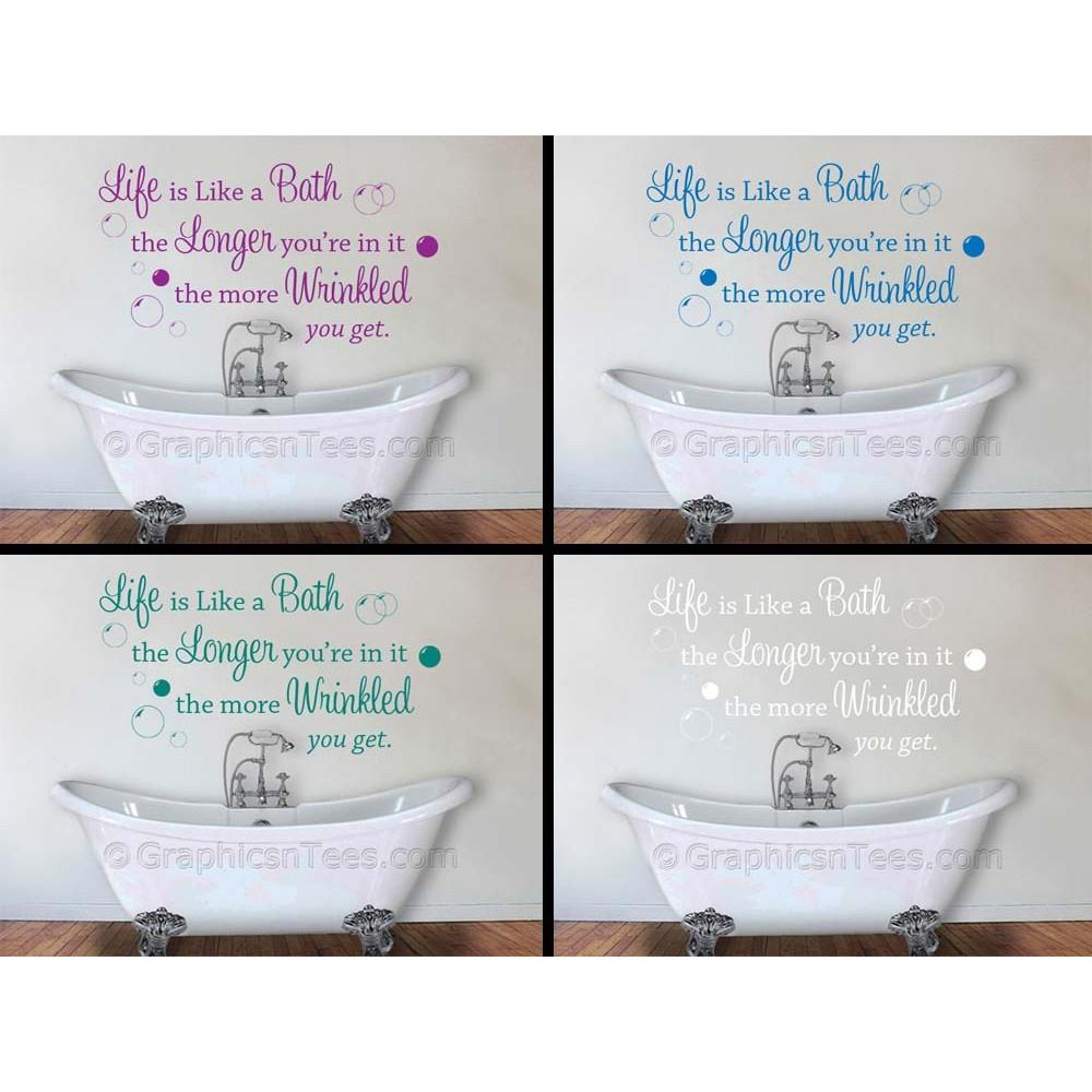 Life Is Like A Bath Bathroom Wall Sticker Quote Decor Decal