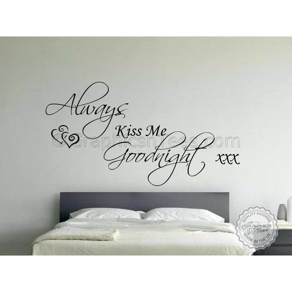 Delicieux Always Kiss Me Goodnight, Bedroom Wall Sticker Quote, Vinyl Mural Wall Art  Decal