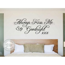Always Kiss Me Goodnight, Bedroom Wall Art Mural Sticker Decals Quote