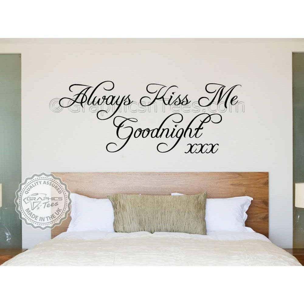 Always Kiss Me Goodnight Bedroom Wall Sticker Quote Vinyl Mural Wall Art Decal  sc 1 st  Graphics u0027nu0027 Tees & Always Kiss Me Goodnight Bedroom Wall Sticker Quote Vinyl Mural ...