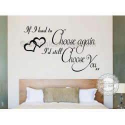 I'd Still Choose You Romantic Bedroom Wall Sticker Quote Decor Decal