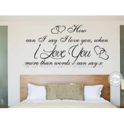 Love More Than Words Can Say, Romantic Bedroom Wall Quote Vinyl Mural Decal
