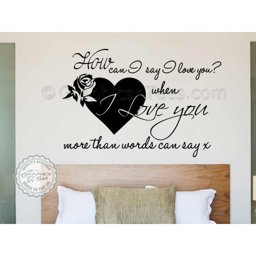 Romantic Bedroom Wall Art Sticker Quote, Love More Than Words Can Say -4312