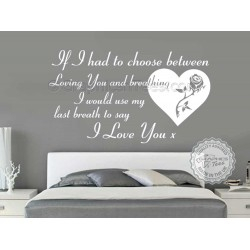 Loving You and Breathing, Last Breath to say I Love You, Romantic Bedroom Wall Quote Vinyl Mural Decal with Rose Heart