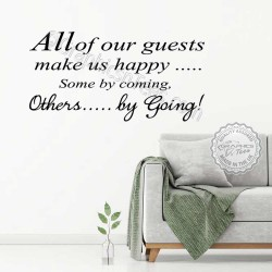 All Our Guests Make Us Happy Fun Humorous Family Wall Sticker Quote Home Wall Art Decor Decal