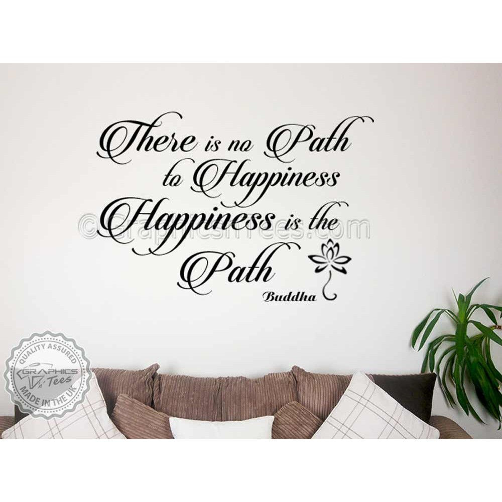 Buddha Inspirational Quote Happiness Is The Path Motivational Wall