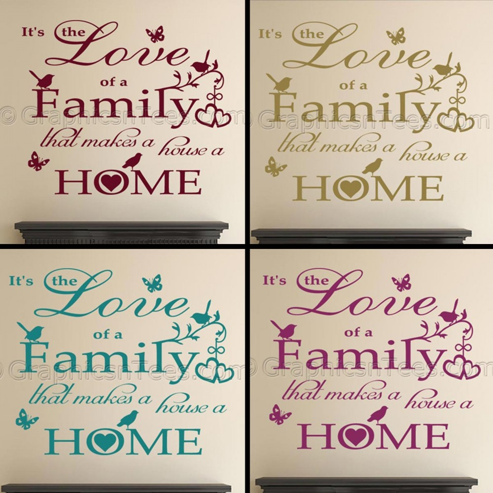 Image of: Sayings Love Of Family Makes House Home Inspirational Family Wall Sticker Quote With Birds Butterflies Graphics n Tees Love Of Family Makes House Home Inspirational Family Wall