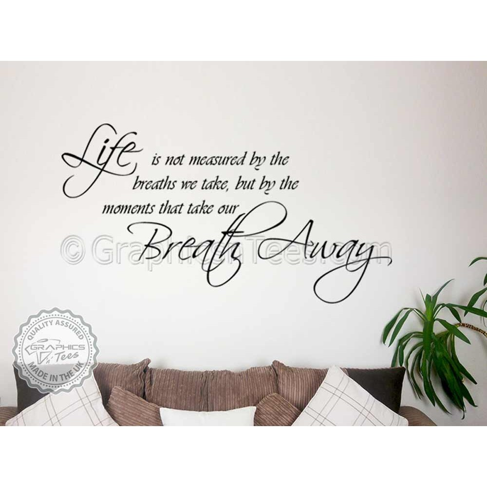 Moments Take Your Breath Away, Inspirational Family Wall Sticker Quote  Motivational Decor Decal
