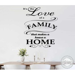 Love of Family, House a Home, Family Wall Sticker Quote, Home Mural Decal