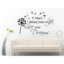 Inspirational Wall Sticker Quote Don't Dream Your Life, Live Your Dreams Motivational Wall Mural Decor Decals Quote With Dandelion Blowing in Wind