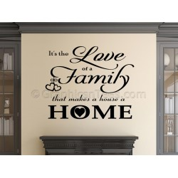 Family Wall Sticker Inspirational Quote, Love of Family Makes a House a Home