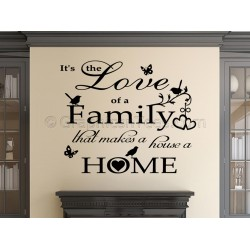 Love of Family, Makes a House a Home, Inspirational Family Wall Sticker Quote with Birds & Butterflies