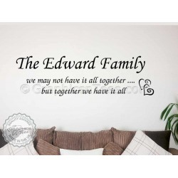 Personalised Family Wall Sticker Quote, Together We Have It All Motivational Wall Decor Decal