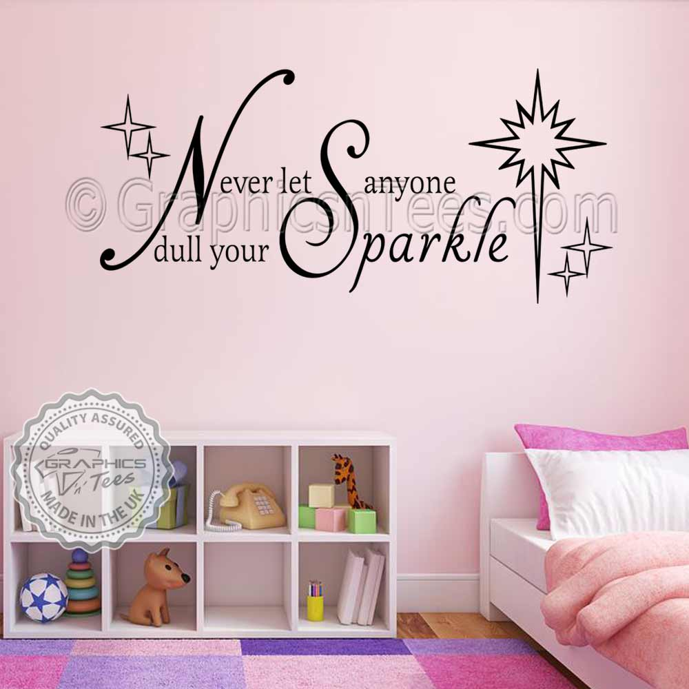 Never Let Anyone Dull Your Sparkle Bedroom Wall Sticker Quote Nursery Wall  Decor Decals 03