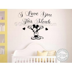 Nursery Wall Sticker Quote Mickey Mouse Wall Mural Decor Decal, I Love You This Much,