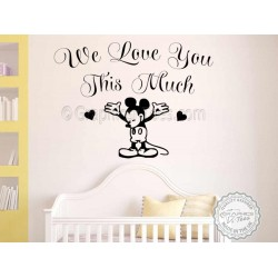 We Love You This Much, Mickey Mouse Nursery Wall Sticker Baby Boy Girl Bedrrom Decor Decals