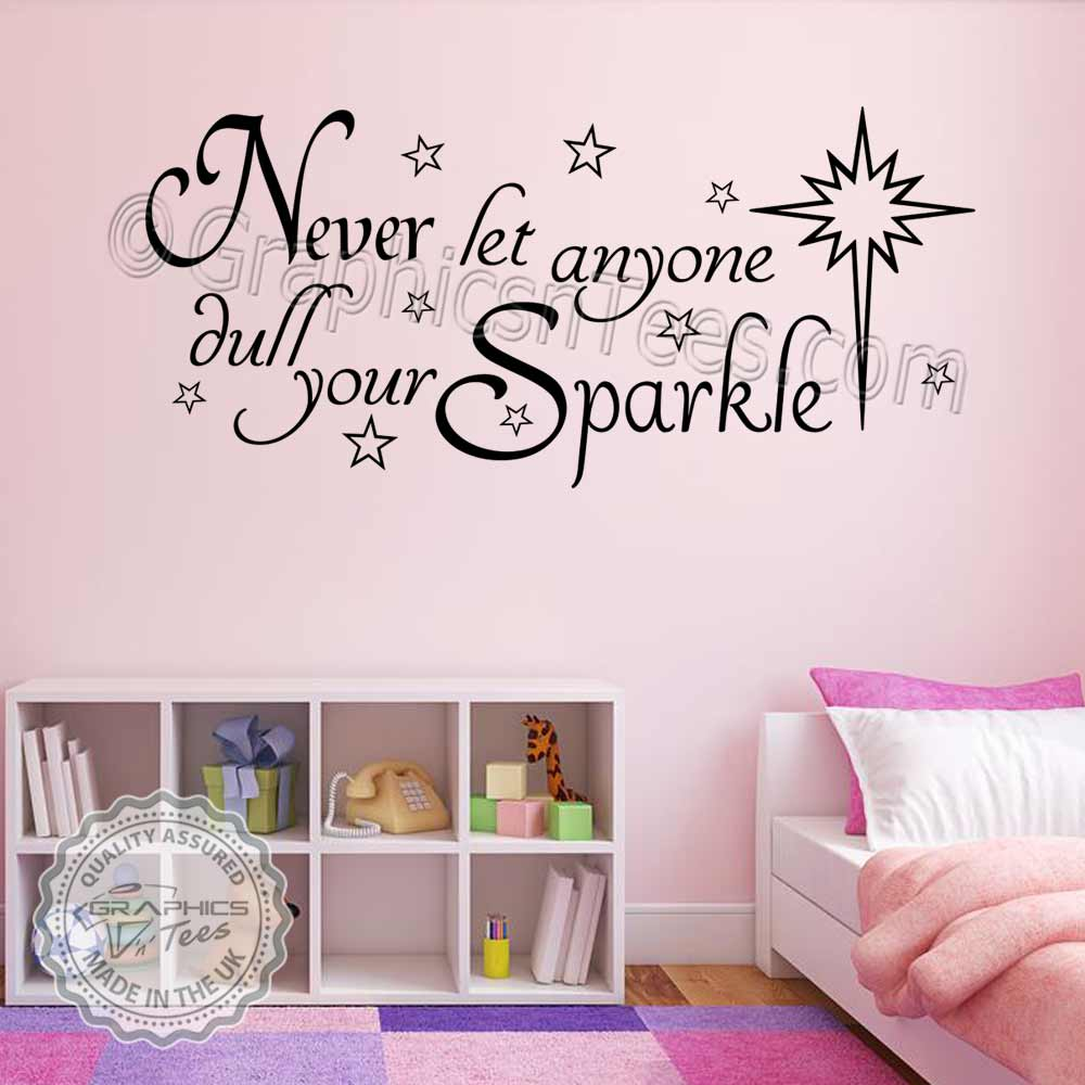 never let anyone dull your sparkle bedroom wall sticker quote