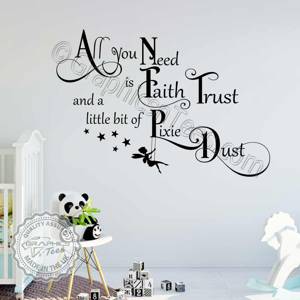 Faith Trust Pixie Dust Nursery Bedroom Wall Sticker Quote Boys