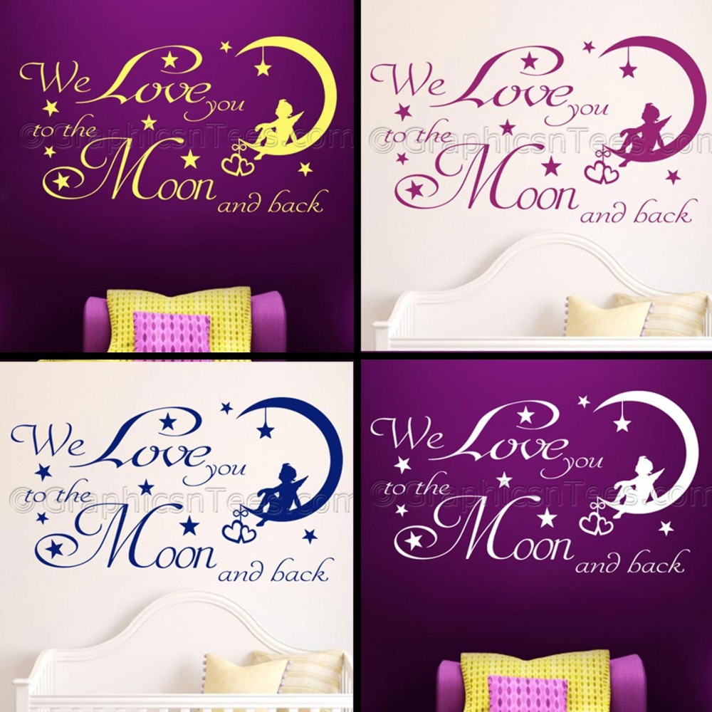 We Love You To The Moon And Back Nursery Bedroom Wall