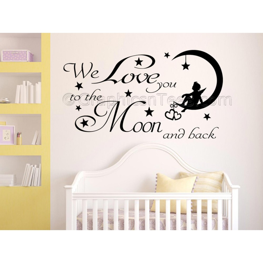 Quote I Love You To The Moon And Back We Love You To The Moon And Back Nursery Bedroom Wall Sticker Quote