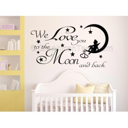 We Love You To The Moon and Back, Nursery Bedroom Wall Sticker Quote