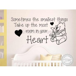 Nursery Wall Sticker Quote, Winnie The Pooh and Piglet, Sometimes Smallest Things, Take Up Most Room In Your Heart,