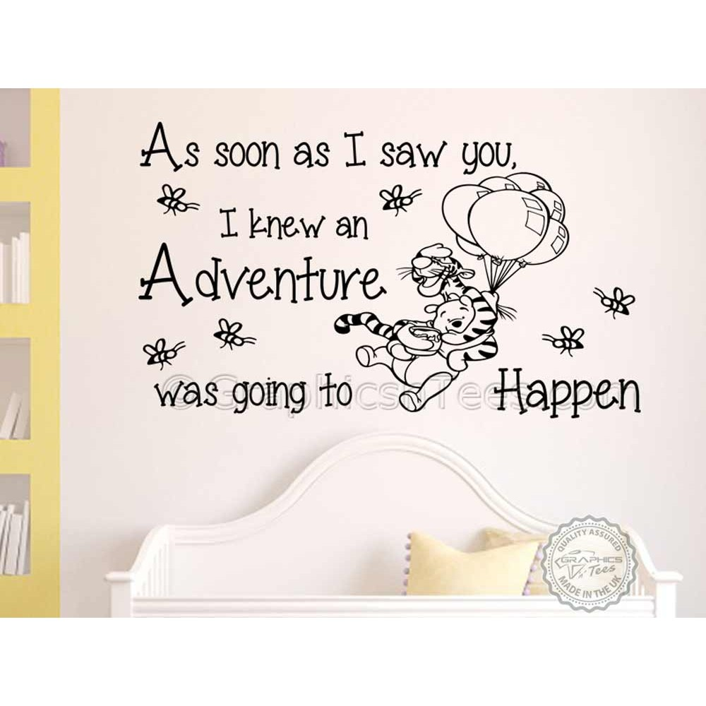Nursery Wall Sticker Winnie The Pooh And Tigger Bedroom Playroom Decor Decal As Soon I Saw You Adventure Quote