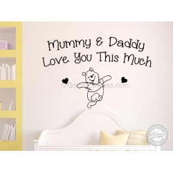 Nursery Wall Sticker Quote, Winnie The Pooh Bedroom Wall Decor Decal, Mummy & Daddy Love You