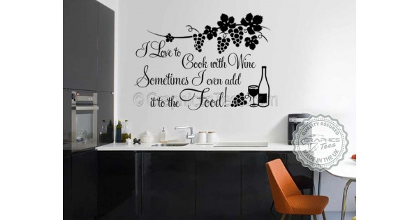 I Love to Cook with Wine, Funny Kitchen Cooking Quote, Vinyl Wall ...