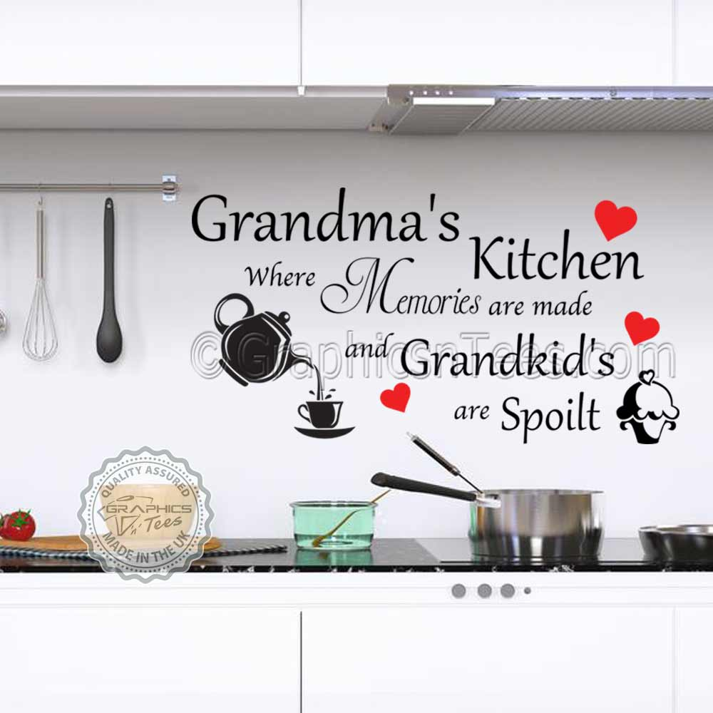 Grandmothers Kitchen: Grandma's Kitchen Wall Sticker Memories Are Made Quote