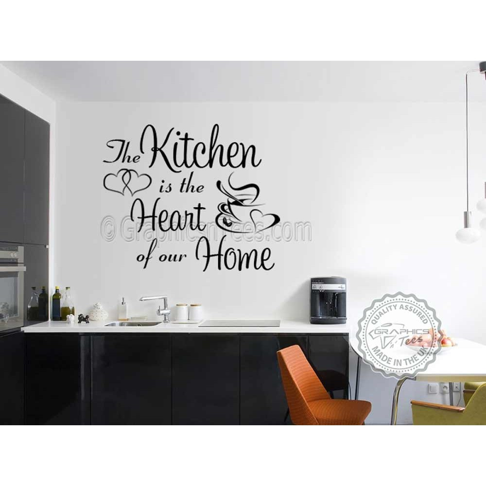 Kitchen Is The Heart Of Our Home With And Coffee Cup Family Wall Sticker Dining Room
