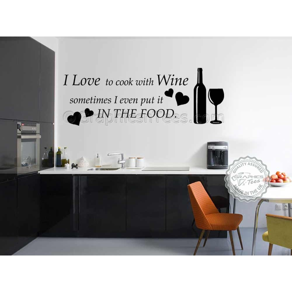 I Love To Cook With Wine Kitchen Wall Art Mural Sticker Decals Quote