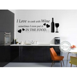 I Love to Cook with Wine, Kitchen Wall Art Mural Sticker Decals Quote