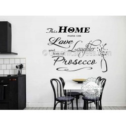 This Home Runs On Love Laughter and Prosecco, Kitchen Wall Sticker, Funny Kitchen Dining Room Wall Quote