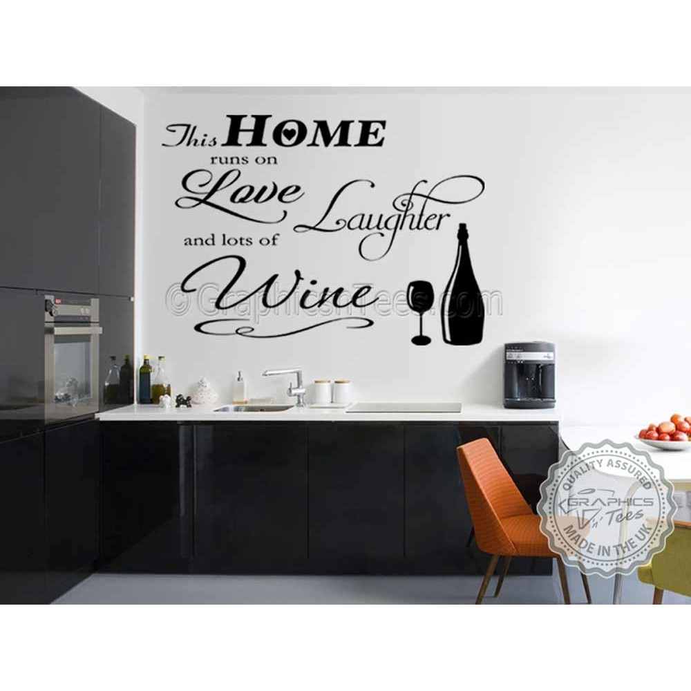 This Home Runs On Love Laughter And Wine Kitchen Wall Sticker