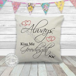Always Kiss Me Goodnight Romantic Love Quote on a Quality Linen Textured Cream Cushion with Red Hearts Ideal for Bedroom