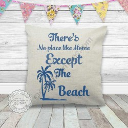 No Place Like Home Except The Beach Summer Surf Beach Quote on Quality Linen Textured Cream Cushion Cover with Zip Fastener