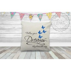 Follow Your Dreams Inspirational Quote on a Quality Textured Cream Linen Cushion with Blue Butterflies