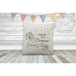 Follow Your Dreams Inspirational Quote on a Quality Textured Cream Linen Cushion with Dandelion Blowing in the Wind